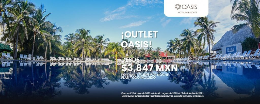 Oasis Hoteles & Resorts